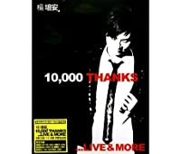 10000 Thanks…live And More