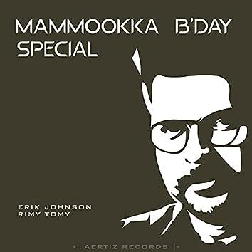 Mammookka B'day Special