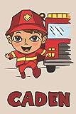 Caden: Firefighter Fireman Fire Department Boys Name Caden, Lined Journal Composition Notebook, 100 Pages, 6x9, Soft Cover, Matte Finish, Back To School, Preschool, Kindergarten, Kids