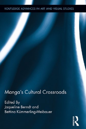 Manga's Cultural Crossroads (Routledge Advances in Art and Visual Studies Book 5) (English Edition)