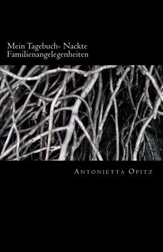Mein Tagebuch- Nackte Familienangelegenheiten: Die Macht hat mehrere Facetten (German Edition)