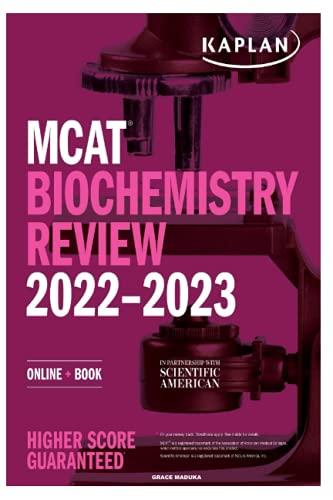 MCAT 2022-2023: BIOCHEMISTRY REVIEW