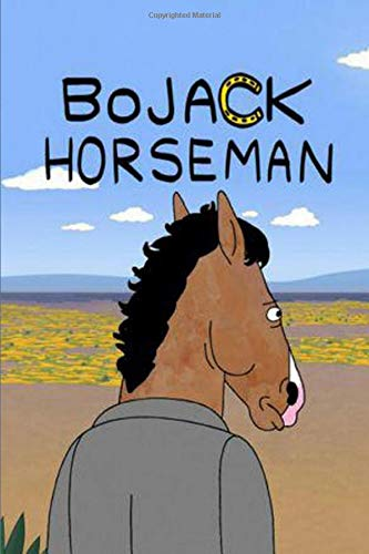 Bojack Horseman: Journal or NotebookTo Write On - Lined Notebook - Journal For Notes, To-Do-List, Creative Ideas, School, Diary, Composition Book | 6x9 - 100 Pages |