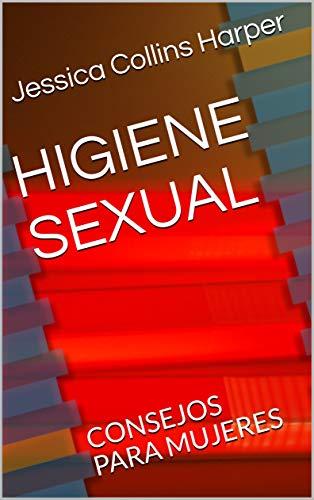 HIGIENE SEXUAL: CONSEJOS PARA MUJERES