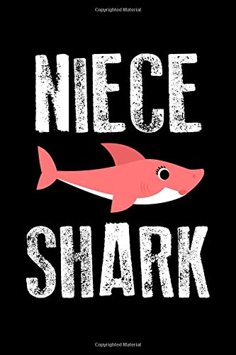 Niece Shark: A Blank Lined 120 Page 6X9 Journal For Nieces