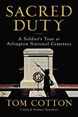 Sacred Duty: A Soldier's Tour at Arlington National Cemetery Hardcover