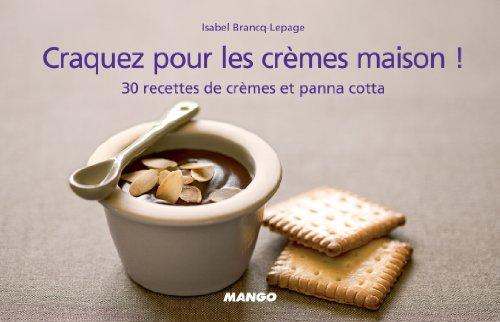 Craquez pour les crèmes maison ! (Craquez...) (French Edition)