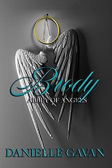 Brody: Abbey of Angels - Novella by [Danielle Gavan]