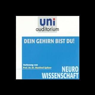 Dein Gehirn bist du!                   Autor:                                                                                                                                 Manfred Spitzer                               Sprecher:                                                                                                                                 Manfred Spitzer                      Spieldauer: 1 Std. und 2 Min.     28 Bewertungen     Gesamt 4,1