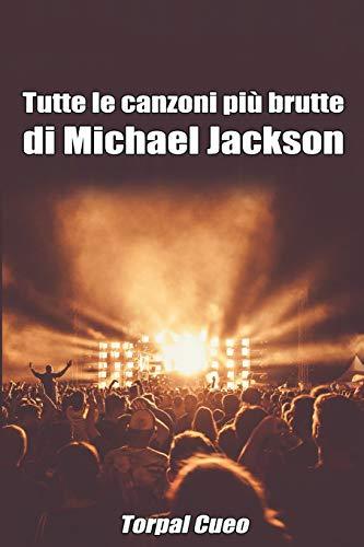 Tutte le canzoni più brutte di Michael Jackson: Libro e regalo divertente per fan del Re del Pop. Tutte le sue canzoni sono stupende, per cui all'interno c'è una sorpresa (leggi descrizione qui sotto)