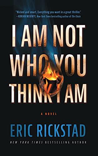 Image of I Am Not Who You Think I Am: A Novel