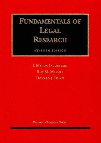 Fundamentals of Legal Research (University Lehrbuch Series) 7th edition by Jacobstein, J. Myron, Mersky, Roy M., Dunn, Donald J. (1998) Gebundene Ausgabe