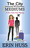 The City of Mediums (A Lost Souls Lane Mystery Book 7) (Kindle Edition)