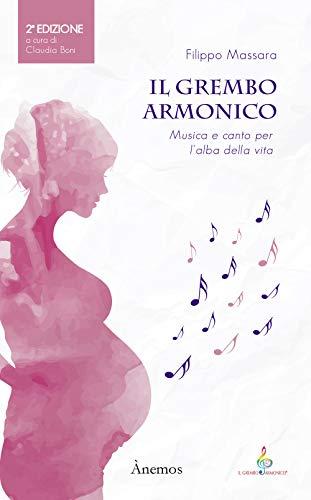 Il Grembo Armonico: Musica e canto per l'alba della vita