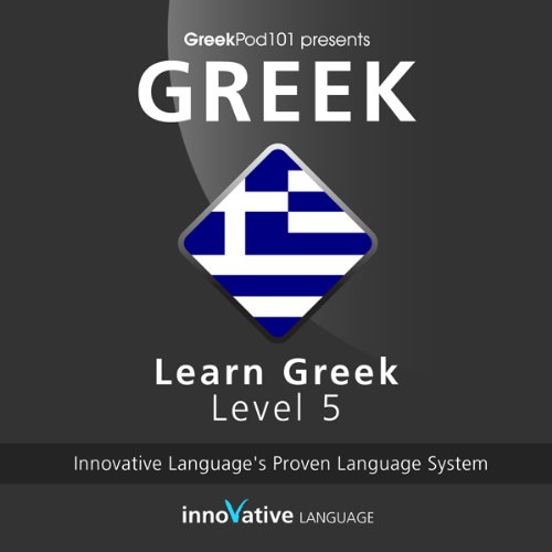 Learn Greek with Innovative Language's Proven Language System - Level 05: Advanced Titelbild