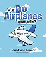 Why Do Airplanes Have Tails?