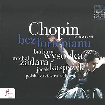 Chopin bez fortepianu (Przedstawienie teatralne)