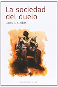 La sociedad del duelo: 1 par Ginés S. Cutillas