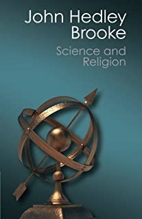 Science and Religion: Some Historical Perspectives (Canto Classics) by John Hedley Brooke(2014-07-28)