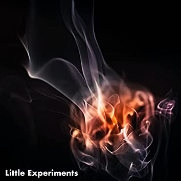 Little Experiments