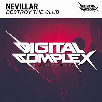 Destroy The Club