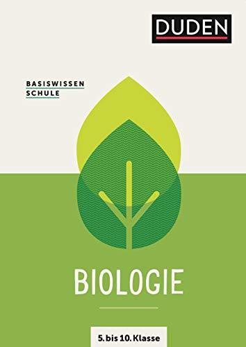 Basiswissen Schule – Biologie 5. bis 10. Klasse: Das Standardwerk für Schüler