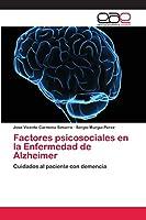 Factores psicosociales en la Enfermedad de Alzheimer
