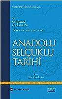 ANADOLU SELCUKLU TARIHI - The Seljuks In Asia Minor