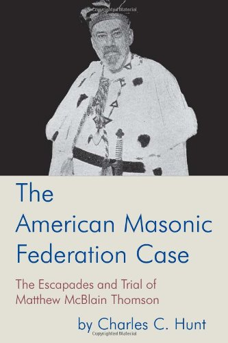 The American Masonic Federation Case