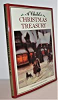 A Child's Christmas Treasury 0803704844 Book Cover