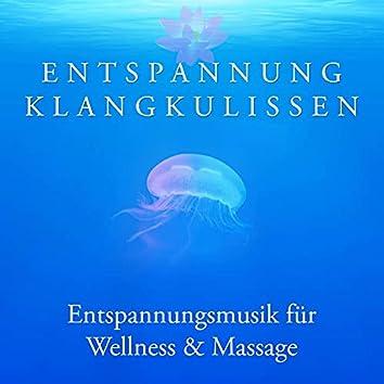 Entspannung Klangkulissen: Spa Musik Regeneration, Entspannungsmusik für Wellness & Massage, Tiefenentspannung & Meditation