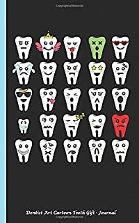 Dentist Art Cartoon Teeth Gift - Journal: Braces, Baby Tooth, Fairy, Sad, Cavity Filling, DIY Writing Diary Note Book - 100 Lined Pages + 8 Blank (54 Sheets), Small 5x8