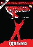 La Gran Novela de la Patrulla-X 3. Exterminio