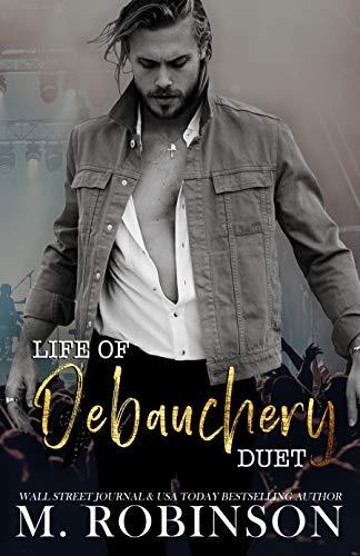 LIFE OF DEBAUCHERY : Enemy's Little Sister/Rock Star Romance