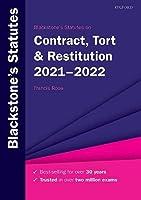Blackstone's Statutes on Contract, Tort & Restitution 2021-2022 (Blackstone's Statute Series)