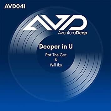 Deeper in U (Straight Shooter Radio Edit)