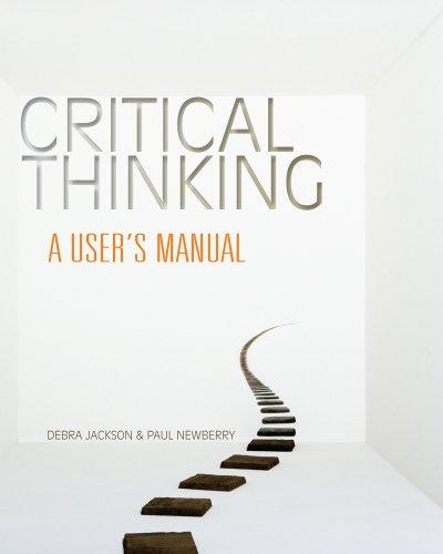 Bundle: Critical Thinking: A User's Manual + Aplia™, 1 term Printed Access Card