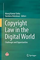 Copyright Law in the Digital World: Challenges and Opportunities