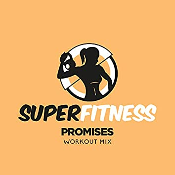Promises (Workout Mix)