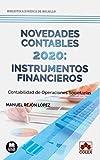 Novedades contables 2020: instrumentos financieros: Contabilidad de operaciones societarias: 1...