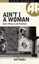 By Bell Hooks AIN'T I A WOMAN (Pluto Classics) [Paperback]