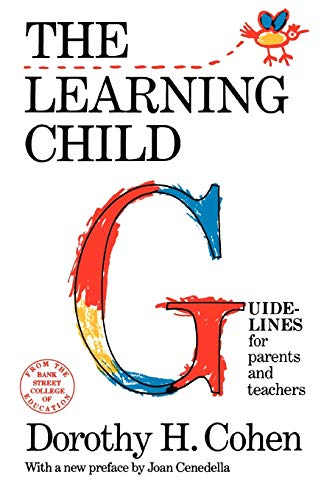 The Learning Child (Bank Street College of Education...