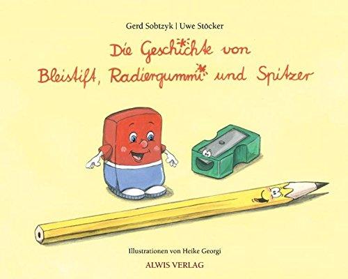 Die Geschichte von Bleistift, Radiergummi und Spitzer