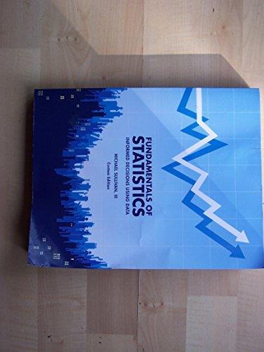 Fundamentals of Statistics Informed Decisions Using Data Custom Edition