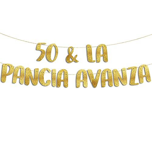 50 & La Pancia Avanza - Decorazioni 50 Anni Compleanno - 50 Anni Gadget Divertenti - Decorazioni per Feste - Striscione Oro