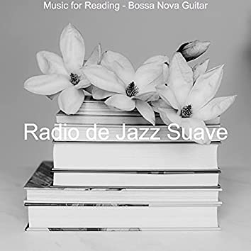 Music for Reading - Bossa Nova Guitar