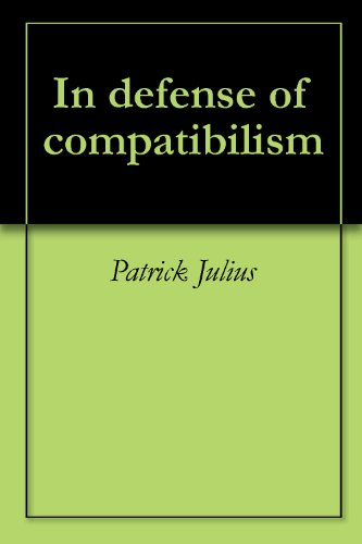 In defense of compatibilism