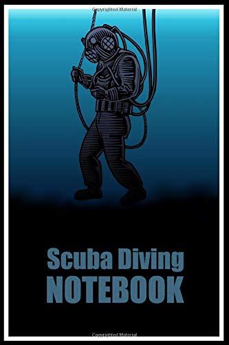 Scuba Diving Notebook: Be A Better Diver