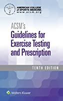 ACSM's Guidelines for Exercise Testing and Prescription (American College of Sports Medicine)