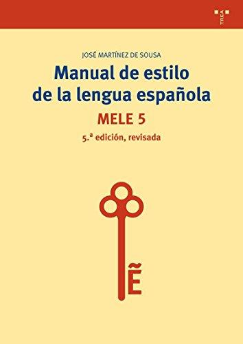 Manual de estilo de la lengua española (5ª edición, revisada)...